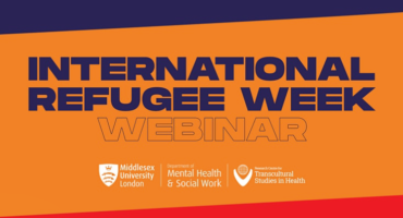 International Refugee Week Webinar Panel Discussion (Hosted by Middlesex University)